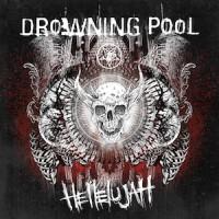 Drowning_Pool_Hellelujah 2016