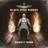 Black Star Riders - Heavy Fire - 2017k