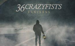 36 CRAZYFISTS: Lanterns