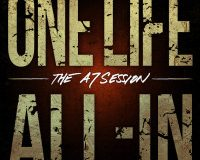 ONE LIFE ALL-IN: The A7 sessions