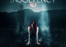 INSOLVENCY: Antagonism of the soul