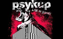 PSYKUP: Live in Bikini
