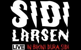 SIDILARSEN: Live – In Bikini dura Sidi