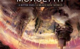 MONOLYTH: A bitter end / a brave new world