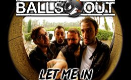 BALLS OUT: Let me in (I know someone inside)
