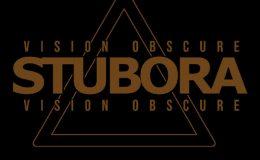 STUBORA: Vision obscure
